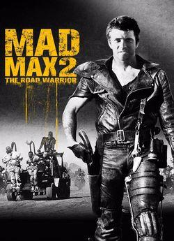 Скажений Макс 2: Воїн дороги