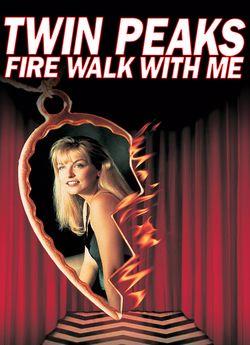Твін Пікс: Вогню, іди зі мною