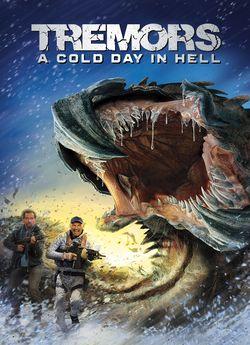 Тремтіння землі 6: Холодний день у пеклі