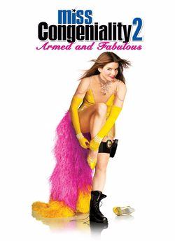 Міс Конгеніальність 2: Озброєна і легендарна