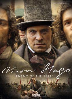 Віктор Гюго: Ворог держави