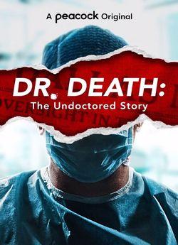 Доктор Смерть: Непідробна історія
