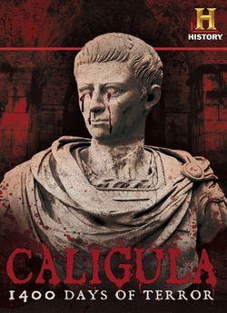 Калігула: 1400 днів жаху