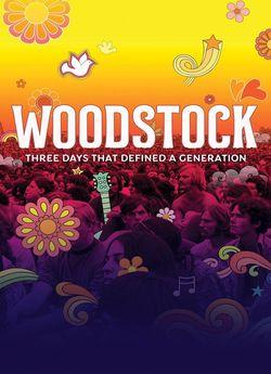Вудсток: Три дні, що змінили покоління